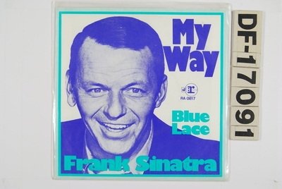 My Way / Blue Lace; Grammofonplate