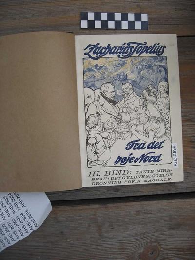 Topelius, Zacharias: Fra det høje Nord III bind; Bok-fortellinger