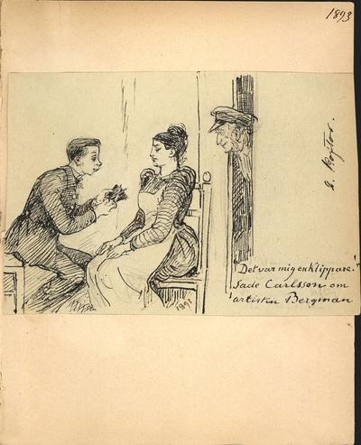 """Teckning av Fritz von Dardel. """"Det var mig en Klippare sa Carlsson om artisten Bergman"""" """"2 koftor 1893"""". En man sitter framför en kvinna i förkläde och klipper. En äldre man i skärmmössa tittar in genom dörren."""