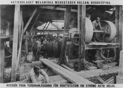 Image from object titled Interiör från turbinanläggning vid Ströms Bruks AB.Uppbyggnad. Maskinerna från Vulcans Mekaniska Verkstad AB, Norrköping.