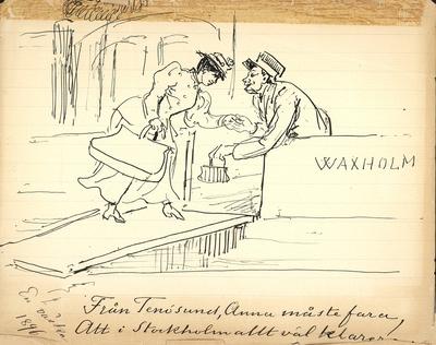 """En kvinna stiger ombord på en Waxholmsbåt. """"Från Tenösund, Anna måste fara, Att i Stockholm allt väl klar""""...[svårläst].Teckning av Fritz von Dardel."""
