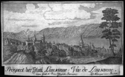 Prospect der Statt Lausanne / Vüe de Lausanne