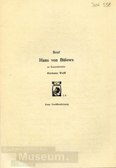 Brief Hans von Bülows an Konzertdirektor Hermann Wolff; Druck von Handschrift