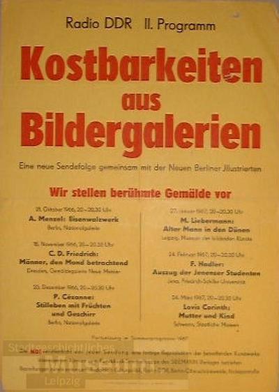 """Radio DDR """"Kostbarkeiten aus Bildergalerien"""" eine neue Sendefolge gemeinsam mit der Neuen Berliner Illustrierten ... vom 21.10.1966 bis 24.3.1967; Plakat"""