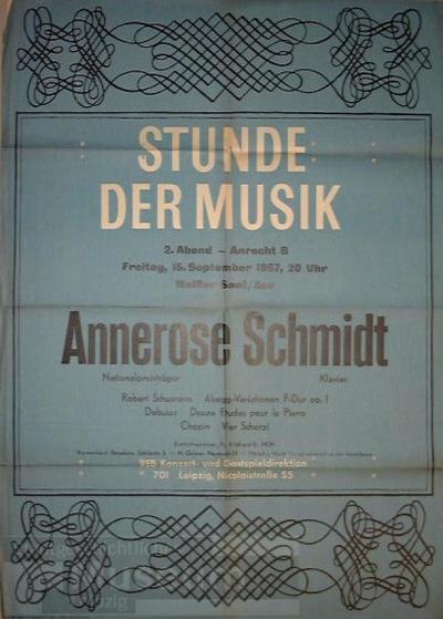 Image from object titled Stunde der Musik 2.Abend am 15.9.1967 im Weißen Saal Annerose Schmidt Klavier ..; Plakat