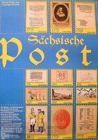 Sächsische Post - Bunte Bilder aus Leipzigs Chronik; Geschichtsplakat