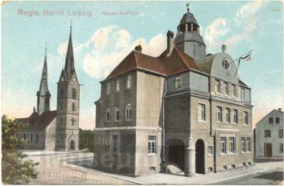 Regis, Bezirk Leipzig. Neues Rathaus; Postkarte