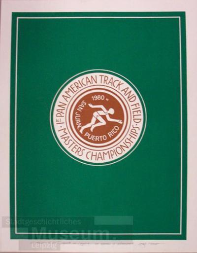I st Pan american Track and field masters championship; Schrift-und Bildplakat