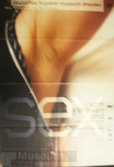 Sex; Vom Wissen und Wünschen; Schrift-und Bildplakat