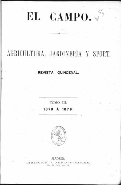 Image from object titled El campo : agricultura, jardineria y sport: Tomo III Año III Número 1 - 1878 diciembre 1