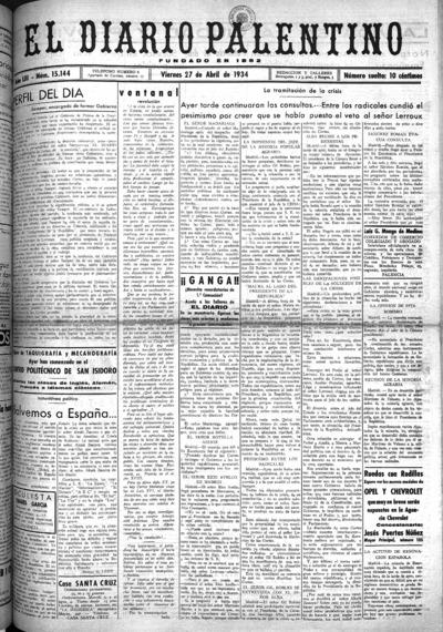 Image from object titled El Diario Palentino : defensor de los intereses de la capital y la provincia. El más antigüo y de mayor circulación: Año LIII Número 15144 - 1934 abril 27