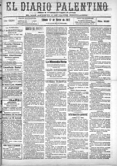 Image from object titled El Diario Palentino : defensor de los intereses de la capital y la provincia. El más antigüo y de mayor circulación: Año XXXV Número 10185 - 1917 marzo 17