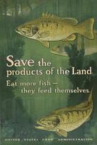 Save the products of the land eat more fish - they feed themselves