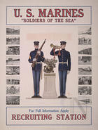 "U. S. Marines ""soldiers of the sea"" for full information apply recruiting station"