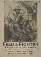 Feed a fighter eat only what you need : waste nothing - that he and lis family may have enough