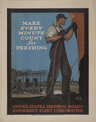 Make every minute count for Pershing United States Shipping Board - Emergency Fleet Corporation