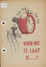 Voor het te laat is / door Max Blokzijl
