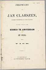 JEREMIADE van JAN CLAESZEN, gewezen trompetter van prins Maurits, bij den aanvang der KERMIS TE AMSTERDAM IN 1862
