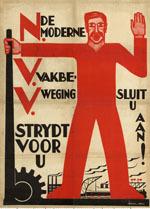 De moderne vakbeweging sdrijdt voor U. Sluit u aan!