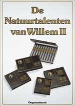 De natuurtalenten van Willem II Ongematteerd