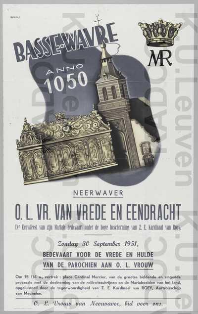 Onze-Lieve-Vrouw van Vrede en Eendracht, Neerwaver/Basse-Wavre, 30 september 1951 : aankondiging van de bedevaart in tegenwoordigheid van kardinaal Van Roey