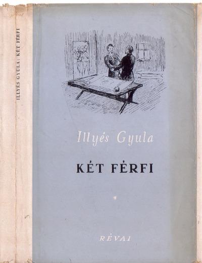 Két férfi :  regény