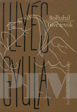 Bolhabál ; Tűvé-tevők :  két parasztkomédia