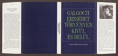 Törvényen kívül és belül :  két regény