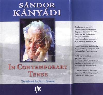 In contemporary tense :  poetry by Sándor Kányádi
