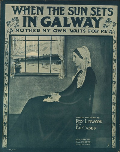 Image from object titled When the sun sets in Galway : mother my own waits for me