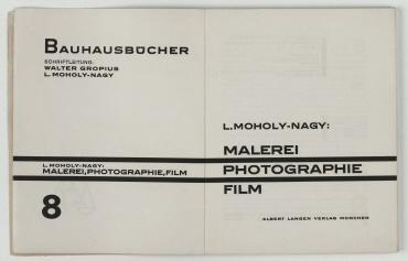 Moholy-Nagy, Laszlo: Malerei, Photographie, Film.. München: Albert Langen, 1925. - (Bauhausbücher; Bd. 8). - (Neue Baushausbücher; 8)- - 134 Seiten.
