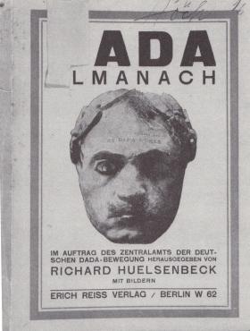 Dada Almanach / Im Auftrag des Zentralamtes der Deutschen DADA-Bewegung, herausgegeben von Richard Huelsenbeck. Berlin: Erich Reiß, 1920. Von Hannah Höch zerschnittenes, unvollständiges Exemplar