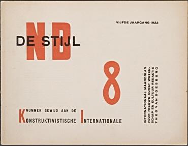 De Stijl. Internationaal maandblad voor nieuwe kunst, wetenschap en kultuur, Leiden [u.a.]. 5. Jahrgang, August 1922, No. 8 [Nummer der Konstruktivistischen Internationale gewidmet], 8 S. [Kolumnen 113-128 der Gesamtfolge]