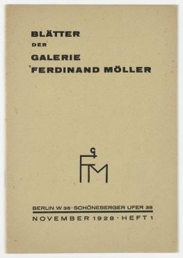 Blätter der Galerie Ferdinand Möller: Sonderausstellung Karl Schmidt-Rottluff. H. 1. November 1928