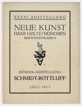 Schmidt-Rottluff: Sonderausstellung; Ausstellungskatalog. Juli 1917. München: Goltz.. Neue Kunst. Hans Goltz; Ausstellung 36