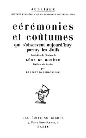 Image from object titled Cérémonies et coûtumes qui s'observent aujourd'huy parmy les juifs / Léon de Modène. Trad. de l'italien par Le Sieur de Simonville