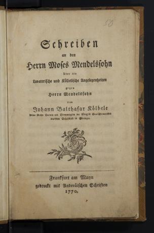 Image from object titled Schreiben an den Herrn Moses Mendelssohn über die Lavaterische und Kölbelische Angelegenheiten gegen Herrn Mendelssohn / von Johann Balthasar Kölbele