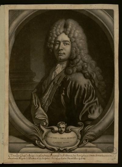 Claudius Gros Deboze, aetatis XXVIII; Claudius Gros Deboze, aetatis XXVIII : (portrait)