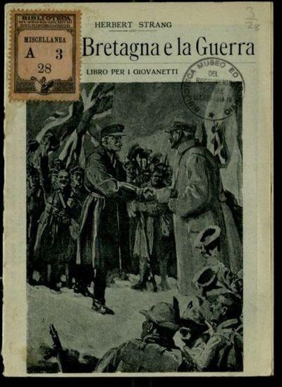 La Gran Bretagna e la guerra  : libro per i giovanetti  / Herbert Strang