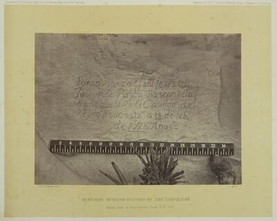 Historic Spanish record of the Conquest. South Side of Inscription Rock, N. M. N° 3