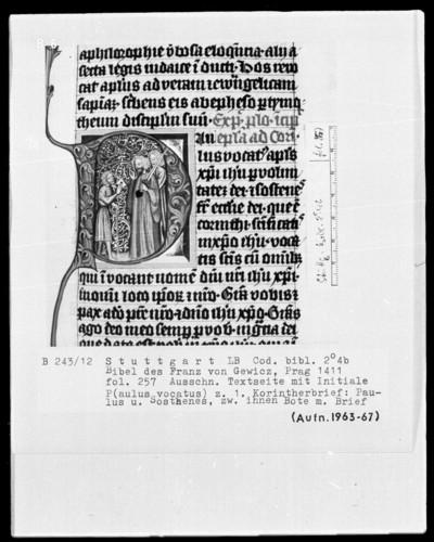 Lateinische Bibel in zwei Bänden für Franz von Gewicz — Initiale P (aulus vocatus) mit Paulus und Sosthenes und einem Briefboten, Folio 257recto