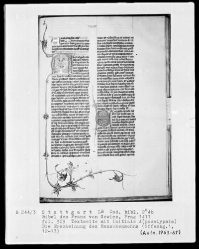 Lateinische Bibel in zwei Bänden für Franz von Gewicz — Initiale A (pocalypsis) mit der Erscheinung Christi, Folio 309recto