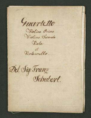 Quartetto : Violino Primo / Violino Secondo / Viola / et / Violoncello / Del Sig: Franz / Schubert.