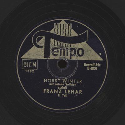 Horst Winter spielt Franz Lehar, 2. Teil