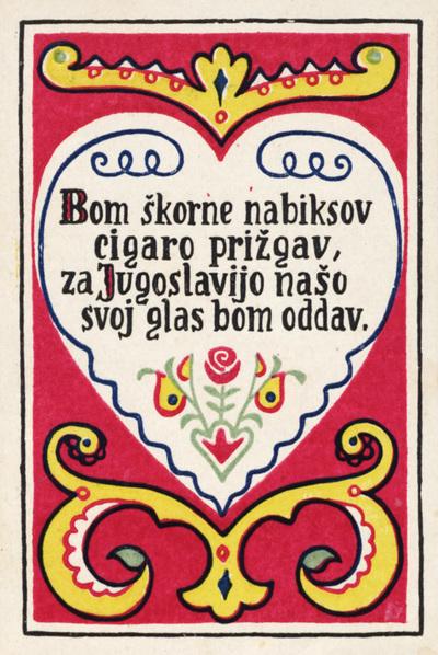 Image from object titled Bom škorne nabiksov cigaro prižgav, za Jugoslavijo našo svoj glas bom oddav.; plebiscitna razglednica štev. 11 Narodnega sveta za Koroško