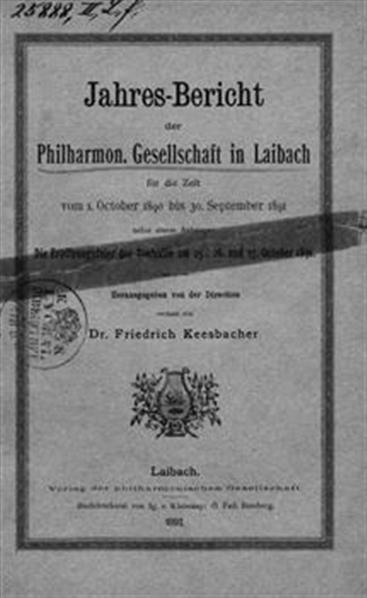 Image from object titled Jahres-Bericht der philharmonischen Gesellscahft in Laibach; für die Zeit vom 1. October 1890 bis 30. September 1891