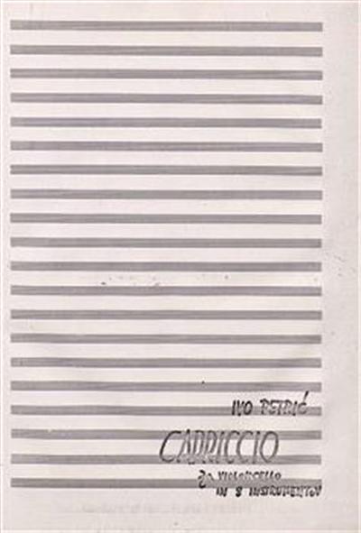 Image from object titled Capriccio; Za violoncello in 8 instrumentov