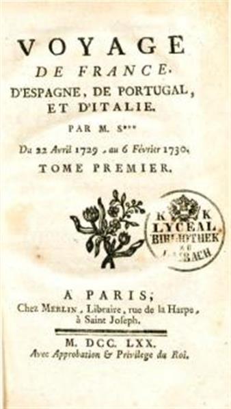 Image from object titled Voyage de France, d' Espagne, de Portugal, et d' Italie. Par S***. (de Silhouette) du 22 Avril 1729, au 6 février 1730. 4 tom