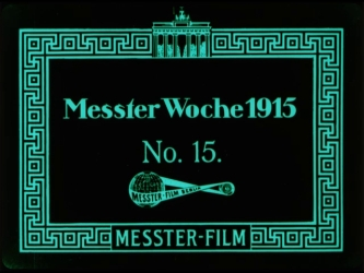 Image from object titled Messter Woche 1915. No. 15