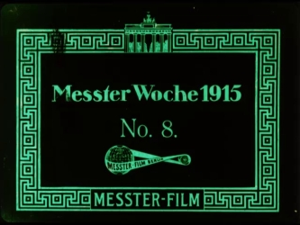 Image from object titled Messter Woche 1915. No. 8